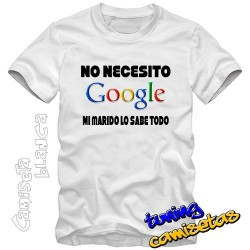 Camiseta No necesito Google mi MARIDO lo sabe todo I.B.