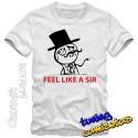 Camiseta meme Feel like a sir