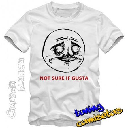 Camiseta meme not sure if gusta