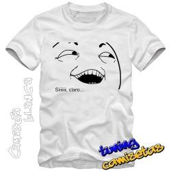 Camiseta meme si claro