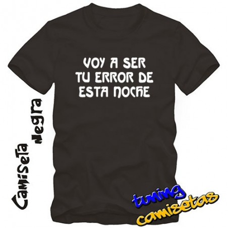 Camiseta Voy a ser tu error