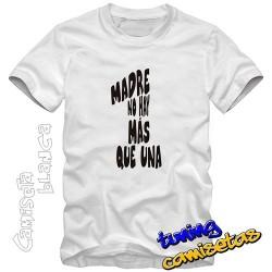 Camiseta Madre no hay mas que una