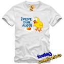 Camiseta Pepe dime algo (VINILO IMPRESO)