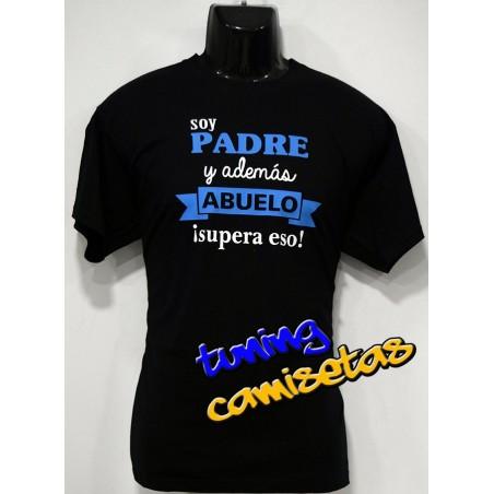 Camiseta Padre y Abuelo