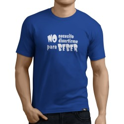 Camiseta No necesito divertirme