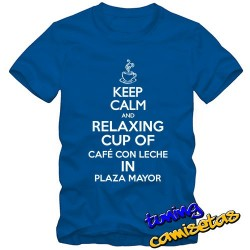 Camiseta KEEP CALM AND relaxing cup of café con leche in Plaza M