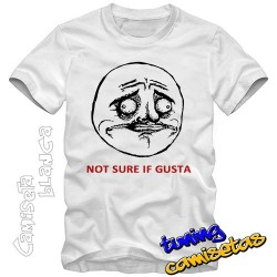 Camiseta meme not sure if...