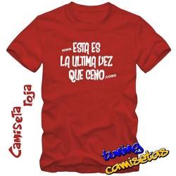 Camiseta esta es la ultima...